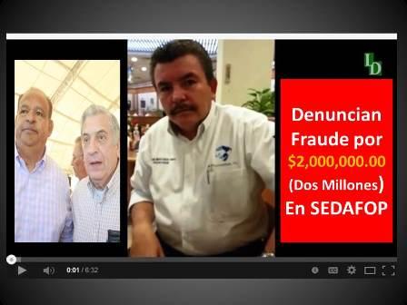 ¡¡¡Denuncian otro millonario fraude enSEDAFOP!!!