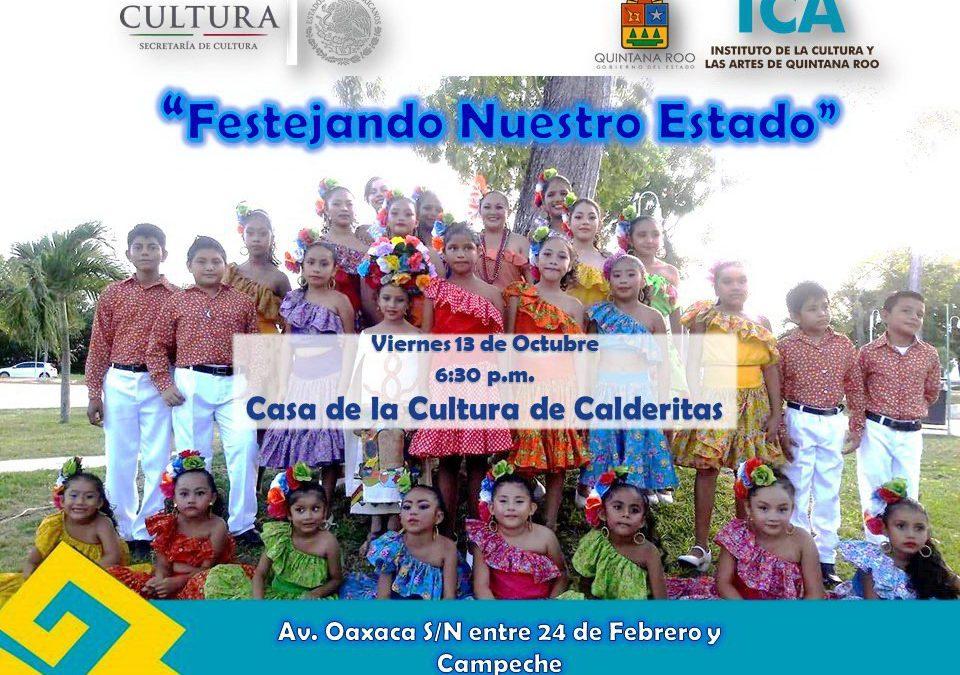 Quintanaroo festejar n la creaci n de estado con for Espectaculo artistico de caracter excepcional